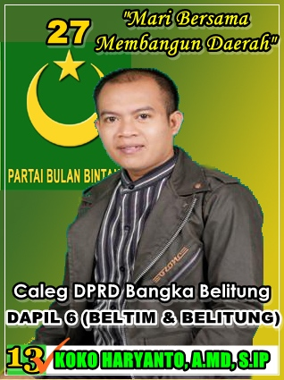 koko-haryanto-caleg-partai-bulan-bintang-propinsi-bangka-belitung-dapil-6-asal-burong-mandi-by-bulan-bintang-media
